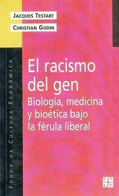 El racismo del gen/ The Racism of Gen