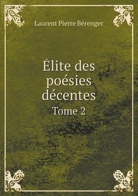 Elite Des Poesies Decentes Tome 2