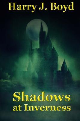 Shadows at Inverness