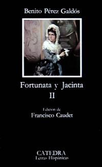 Fortunata y Jacinta ~ Vol. II