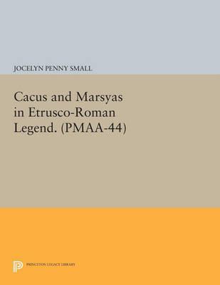 Cacus and Marsyas in Etrusco-Roman Legend