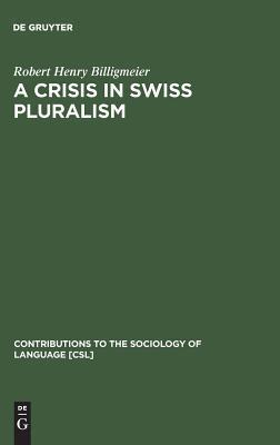 Crisis in Swiss Pluralism