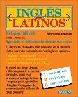 Ingles para Latinos , Level 1