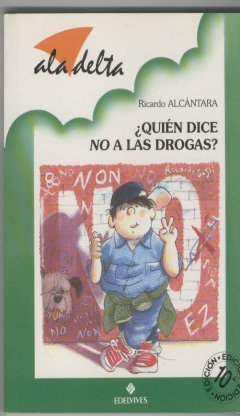 Quién dice no a las drogas?