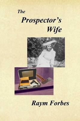 The Prospector's Wife