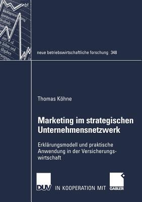 Marketing Im Strategischen Unternehmensnetzwerk