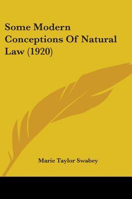 Some Modern Conceptions Of Natural Law