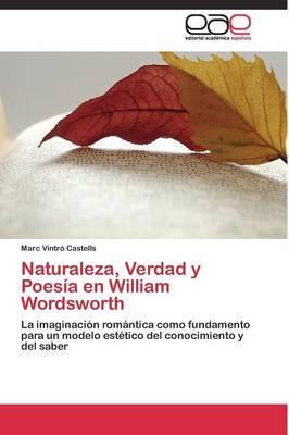 Naturaleza, Verdad y Poesía en William Wordsworth
