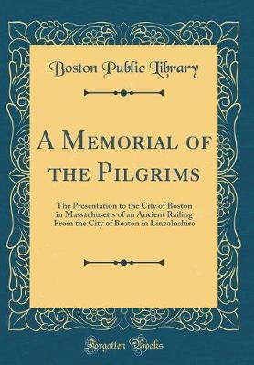 A Memorial of the Pilgrims