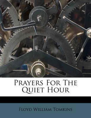 Prayers for the Quiet Hour