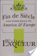 Fin de Siècle and Other Essays on America and Europe