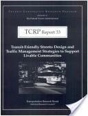 Transit-friendly streets