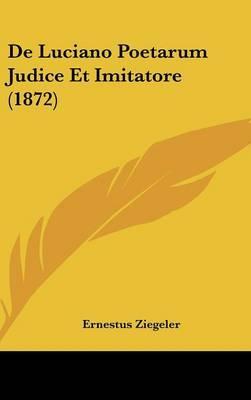 de Luciano Poetarum Judice Et Imitatore (1872)
