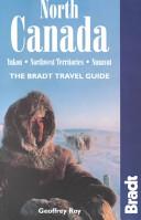 North Canada: Yukon, Northwest Territories, Nunavut