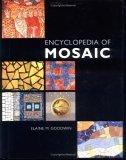 Illustrated Encyclopedia of Mosaic