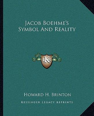 Jacob Boehme's Symbol and Reality