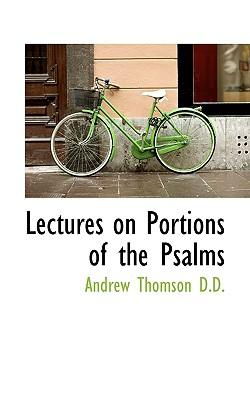 Lectures on Portions of the Psalms