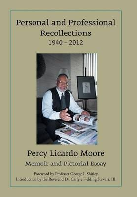 Personal and Professional Recollections 1940 – 2012
