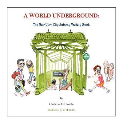 A World Underground