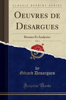 Oeuvres de Desargues, Vol. 1
