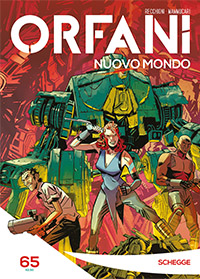 Orfani: Nuovo Mondo #65
