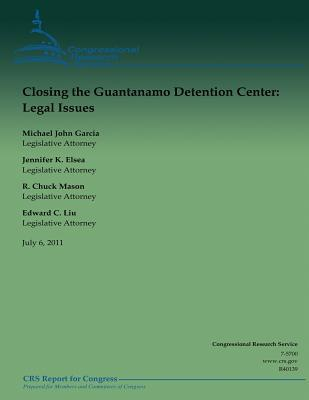 Closing the Guantanamo Detention Center