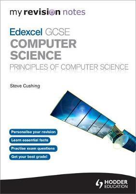 My Revision Notes Edexcel GCSE Computer Science