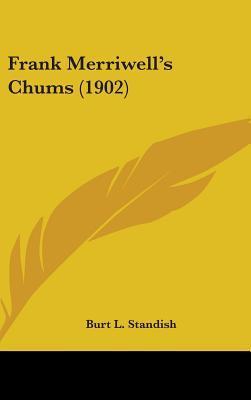 Frank Merriwell's Chums (1902)