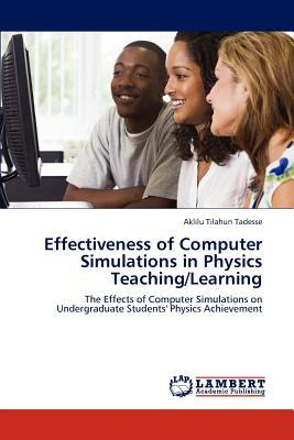 Effectiveness of Computer Simulations in Physics Teaching/Learning