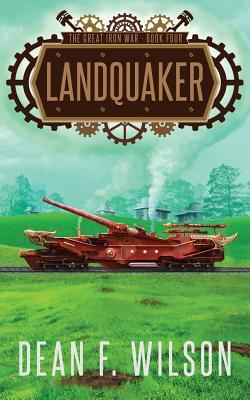 Landquaker (The Great Iron War, Book 4)