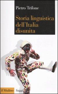 Storia linguistica dell'Italia disunita