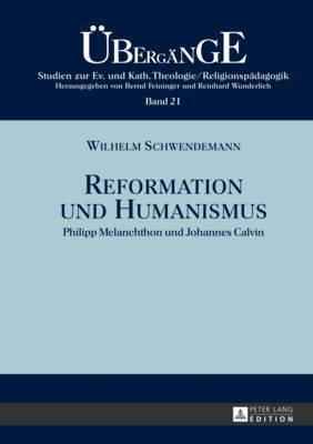 Reformation und Humanismus