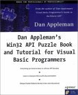 Dan Appleman's Win32 API Puzzle Book and Tutorial for Visual Basic Programmers