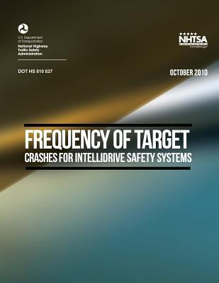 Frequency of Target Crashes for Intellidrive Safety Systems