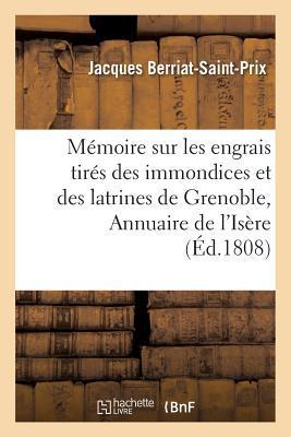 Memoire Sur Les Engrais Tires Des Immondices Et Des Latrines de Grenoble Insere