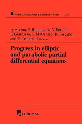 Progress in Elliptic and Parabolic Partial Differential Equations