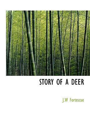STORY OF A DEER