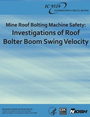 Mine Roof Bolting Machine Safety