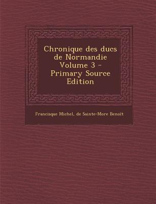 Chronique Des Ducs d...
