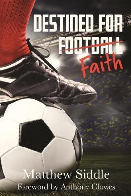 Destined for Faith