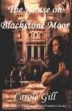 The House on Blackstone Moor