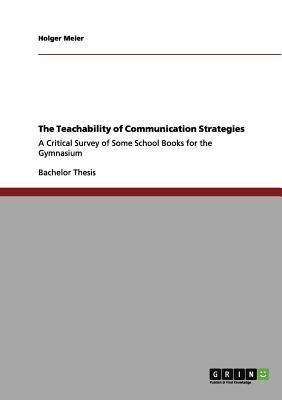 The Teachability of Communication Strategies
