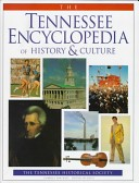 The Tennessee encyclopedia of history and culture