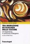 Tra migrazione ed ecologia delle culture. Un'esperienza in provincia di Bergamo