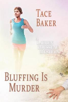 Bluffing is Murder