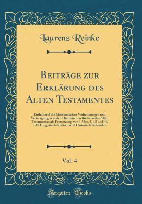 Beiträge zur Erklärung des Alten Testamentes, Vol. 4