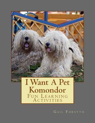 I Want a Pet Komondor