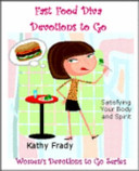 Fast Food Diva's Devotions to Go