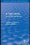 A truer liberty