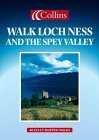 Walk Loch Ness and the Spey Valley